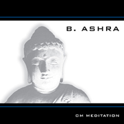 B. Ashra - Om Meditation -- CD-Cover